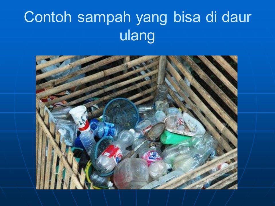 Contoh sampah yang bisa di daur ulang