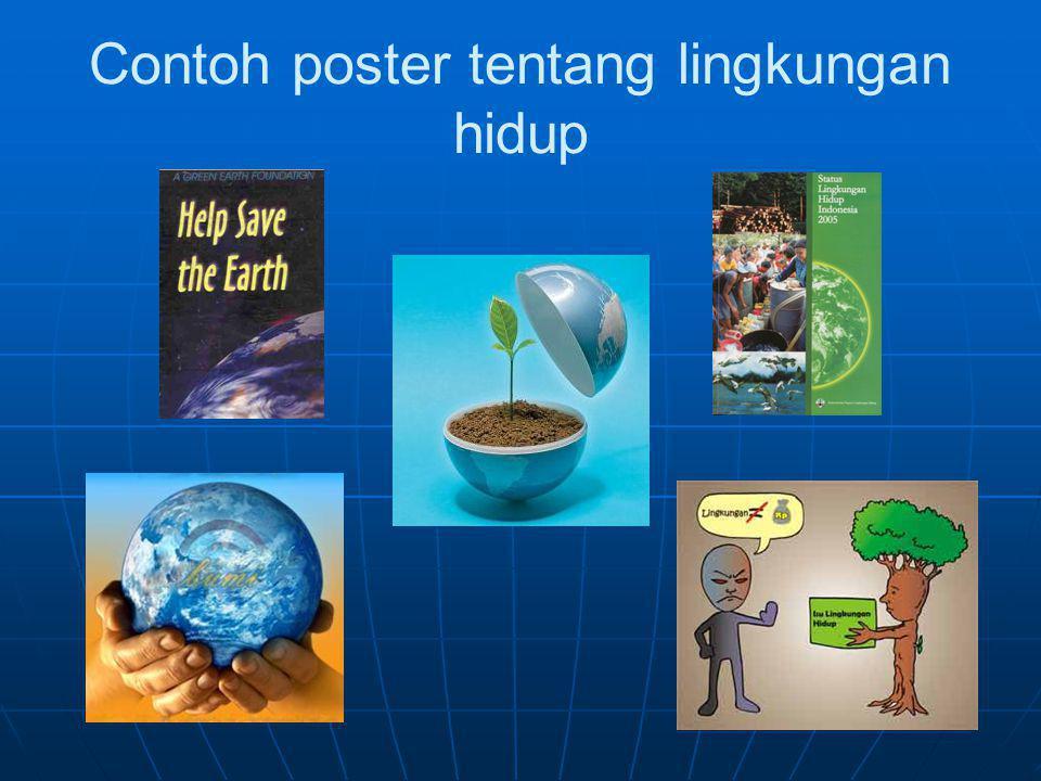 Contoh poster tentang lingkungan hidup