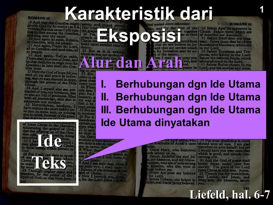Kohesi/Kepaduan Liefeld, hal. 6-7 Karakteristik dari Eksposisi Ide Teks Ide Utama 1 1