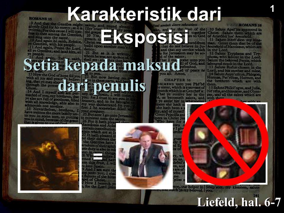 Setia kepada maksud dari penulis Liefeld, hal. 6-7 Karakteristik dari Eksposisi = = 1 1