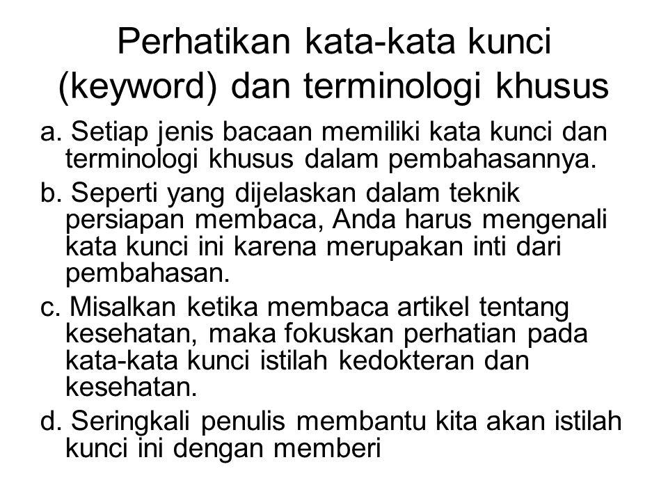 c.Perhatikan Kata Penghubung Kalimat a.