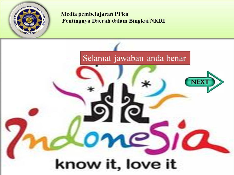 Test 1.Dibawah ini Jumlah provinsi di Indonesia yang benar pada saat sekarang adalah.... a.34 b.33 c.32 d.35
