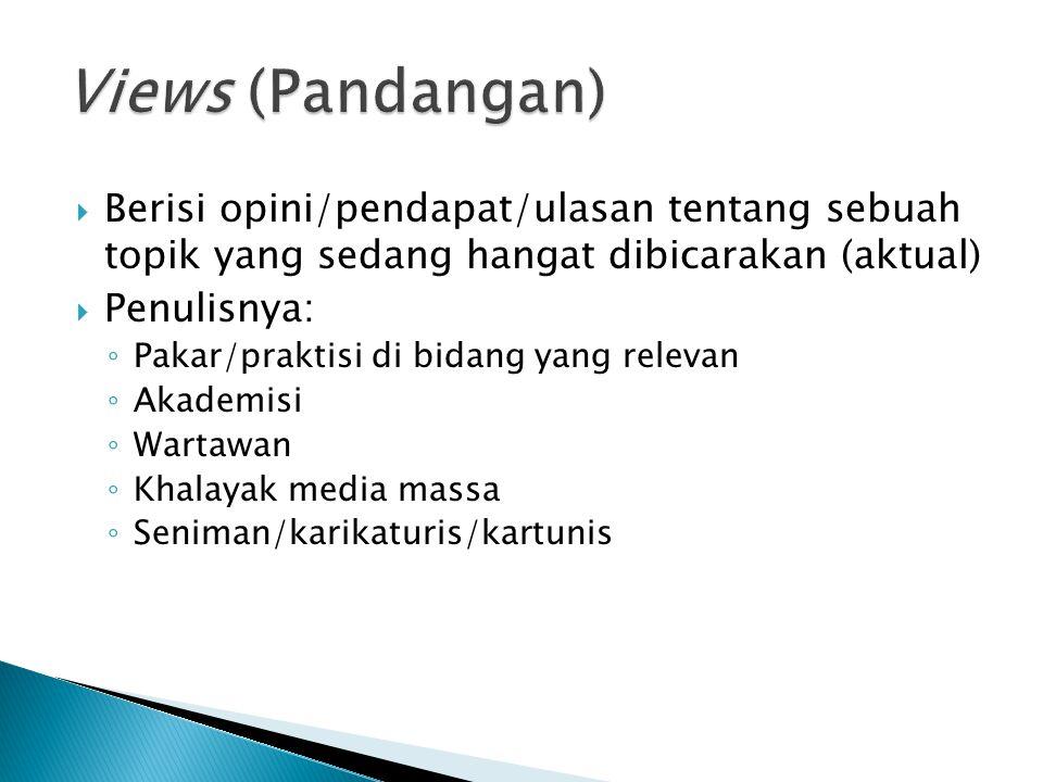 DDari beberapa definisi berita tadi, terdapat beberapa hal yang sama: ◦M◦Menarik perhatian khalayak ◦L◦Luar biasa dan penting ◦A◦Aktual (termasa) D