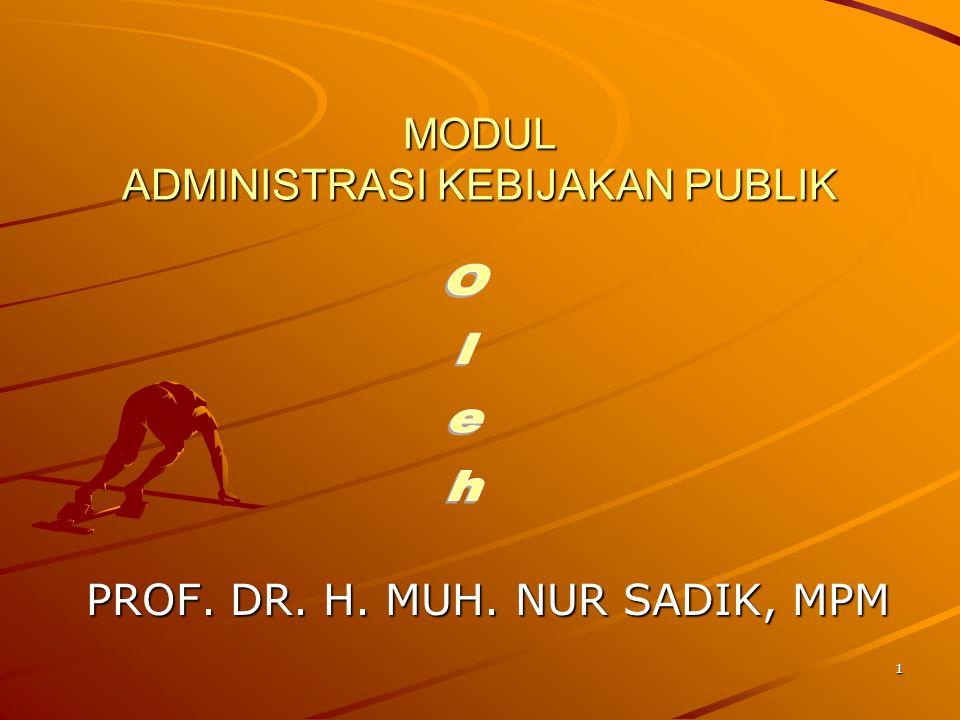 Daftar Isi Halaman Halaman I.Pendahuluan ………………………………………………………………… 4 II.Kerangka kerja administrasi kebijakan publik………………… 5 Defenisi administrasi kebijakan publik……………………..