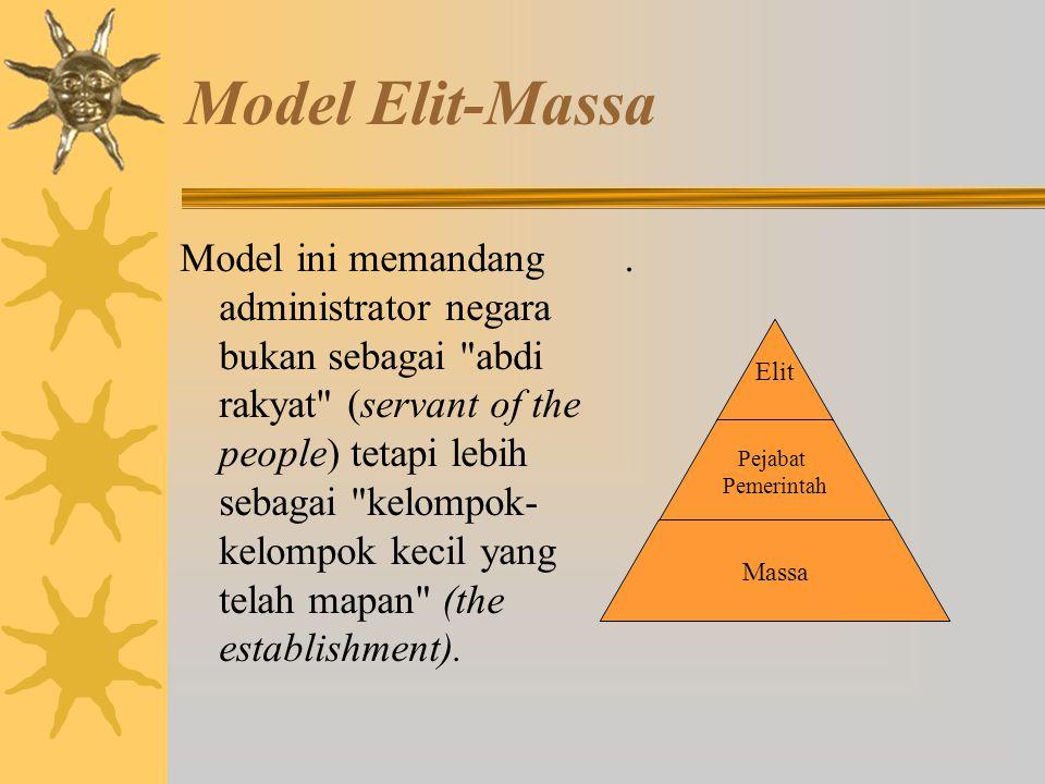Model Institusional Menurut Islami (1997) model ini biasanya menggambarkan tentang struktur organisasi, tugas-tugas dan fungsi-fungsi pejabat organisa