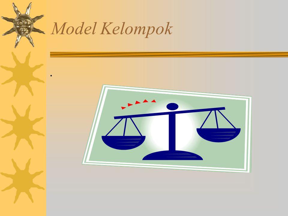 Model Kelompok Model kelompok dapat dipergunakan baik untuk menganalisis proses perumusan maupun manganalisis penerapan kebijakan publik. Dalam proses