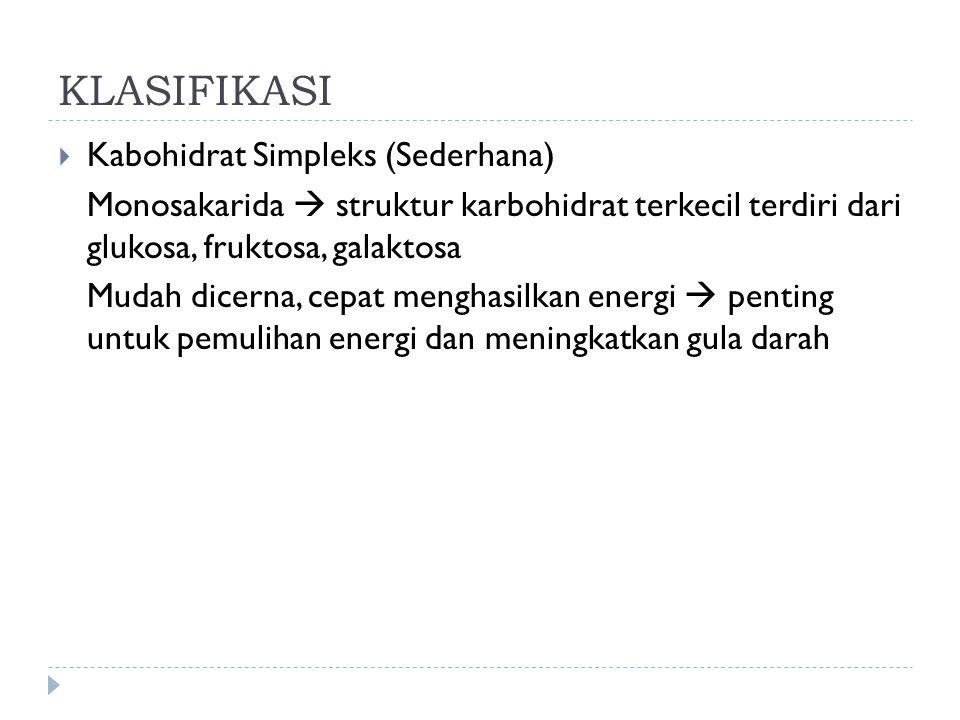 Disakarida  terdiri dari 2 monosakarida Ex : Laktosa  Glukosa + Galaktosa Sukrosa  Glukosa + Fruktosa Maltosa  Glukosa + Glukosa