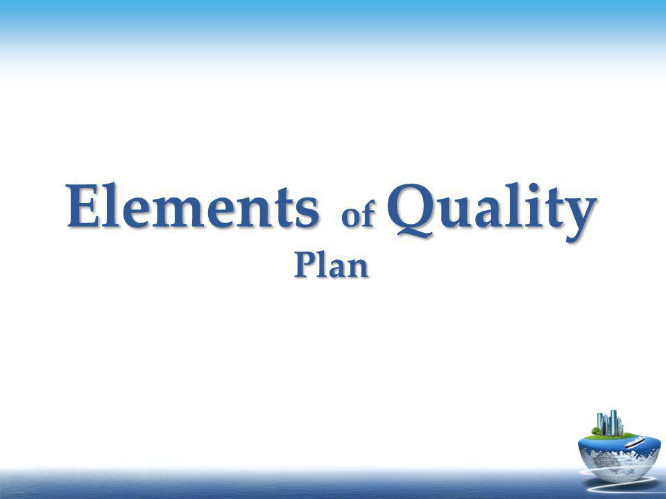 Elements of Quality Plan