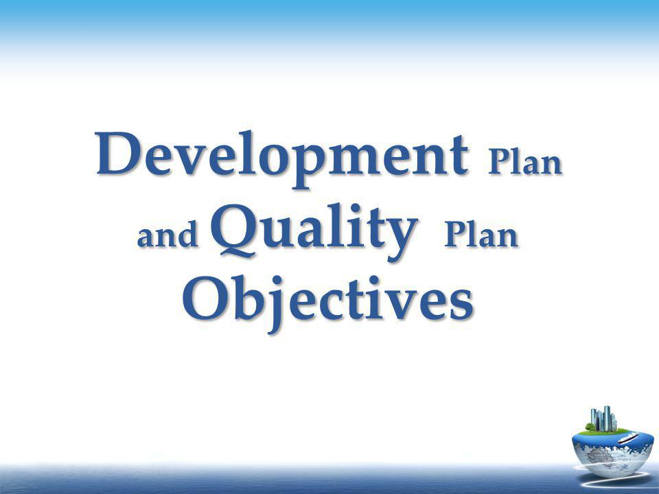 Development Plan and Quality Plan Objectives