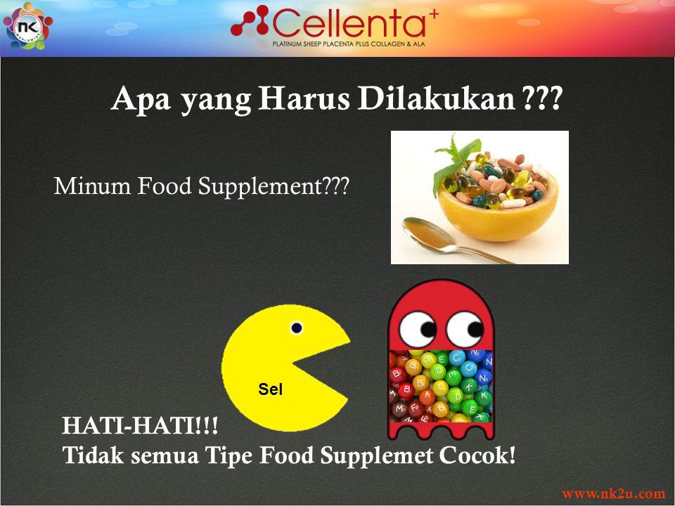 www.nk2u.com HATI-HATI!!. Tidak semua Tipe Food Supplemet Cocok.