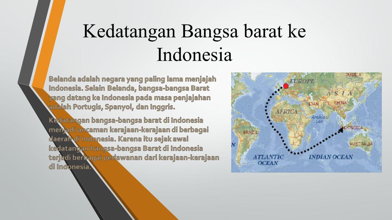 Kedatangan Bangsa barat ke Indonesia