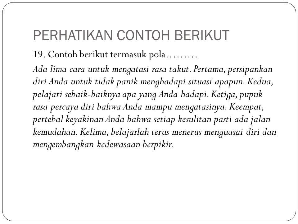 PERHATIKAN CONTOH BERIKUT 19.
