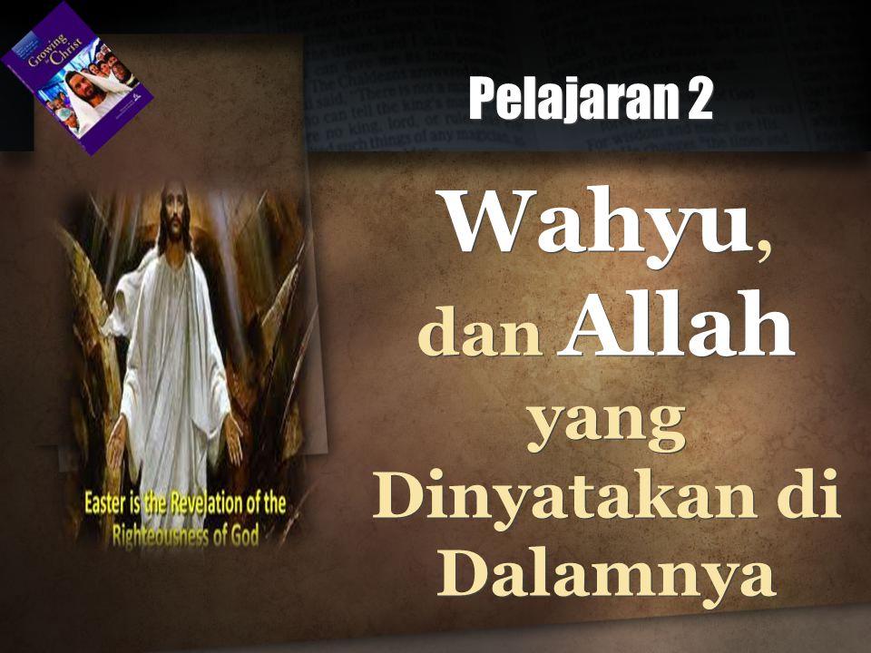 Alkitab, yang adalah firman Tuhan....