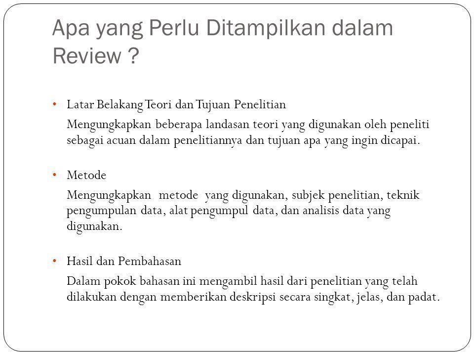 Apa yang Perlu Ditampilkan dalam Review .