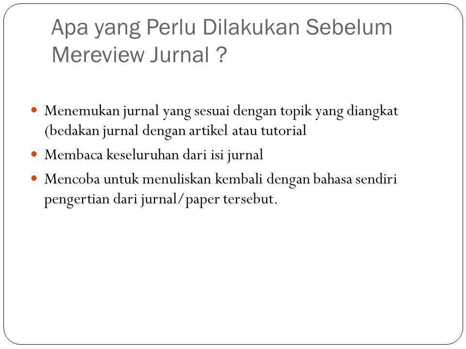 Apa yang Perlu Dilakukan Sebelum Mereview Jurnal .