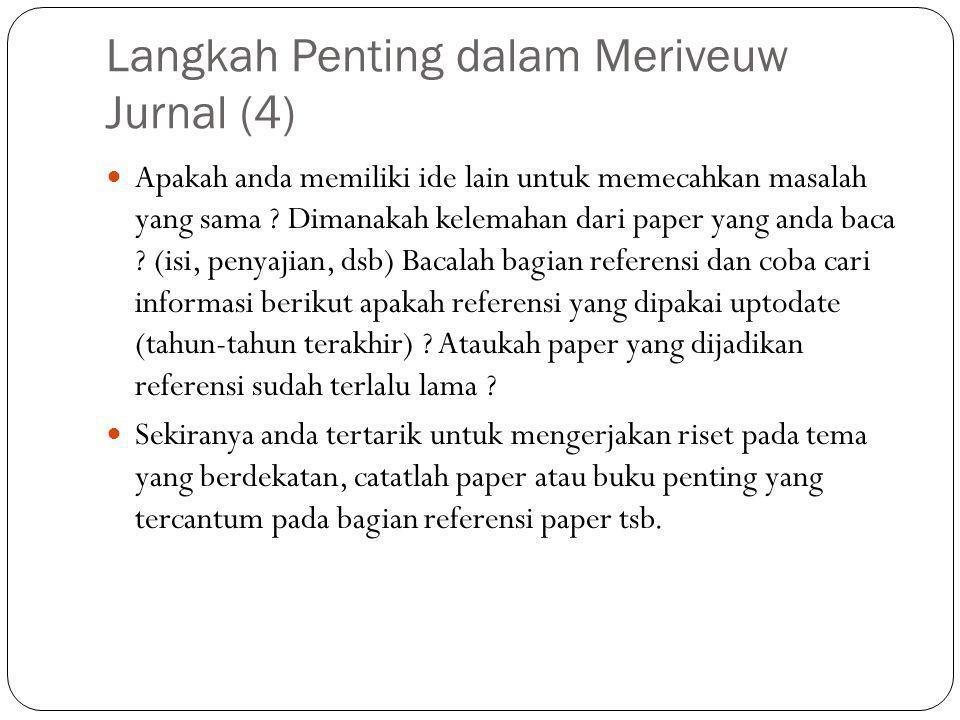 Langkah Penting dalam Meriveuw Jurnal (4) Apakah anda memiliki ide lain untuk memecahkan masalah yang sama .