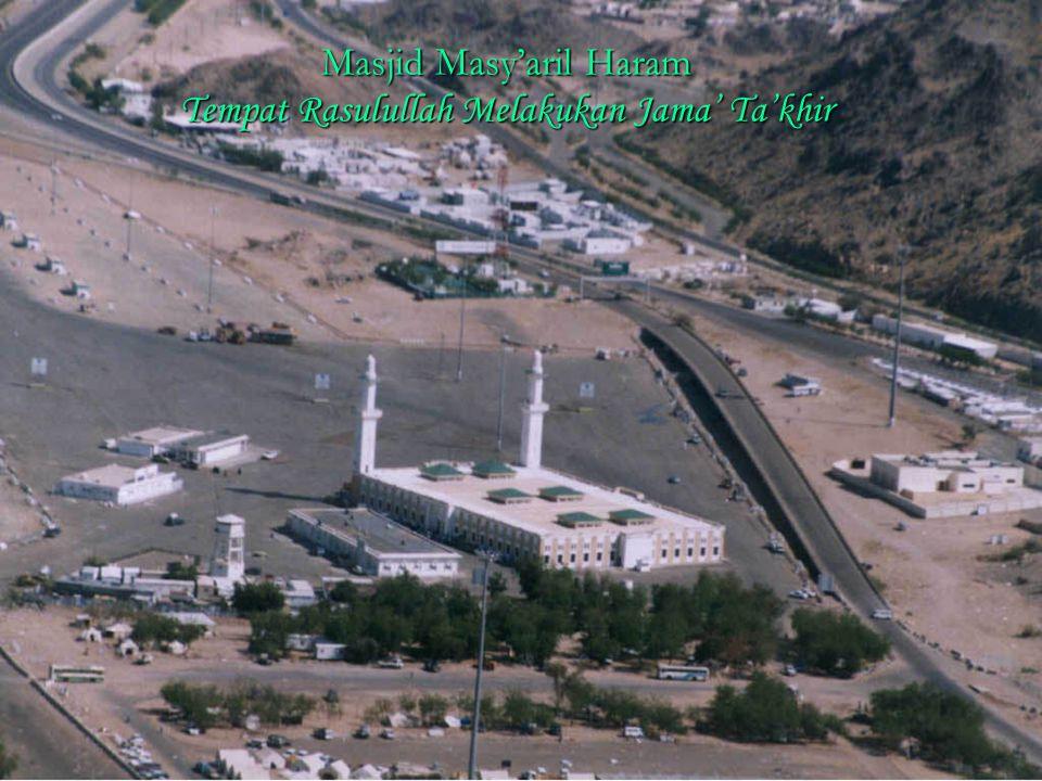 Masjid Masy'aril Haram Tempat Rasulullah Melakukan Jama' Ta'khir