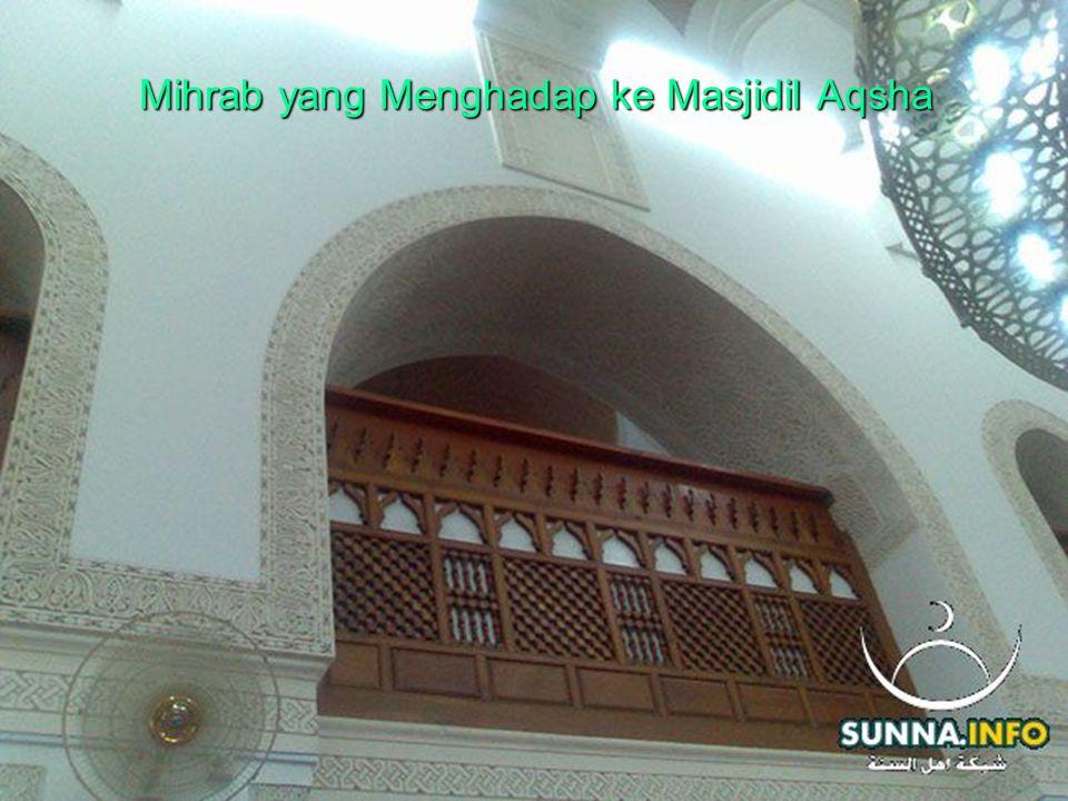 Mihrab yang Menghadap ke Masjidil Aqsha