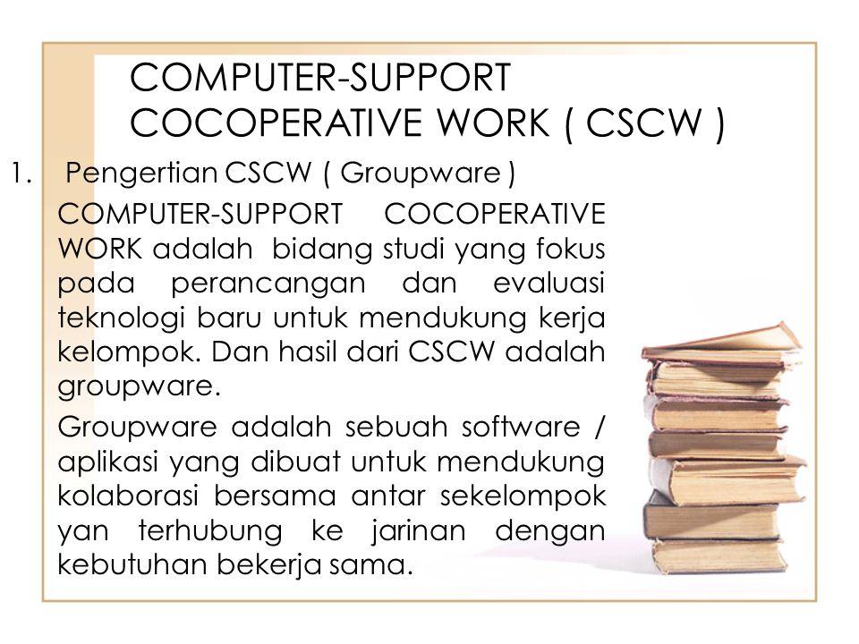 Arsitektur groupware a) centralized ( client-server architecture) 1.