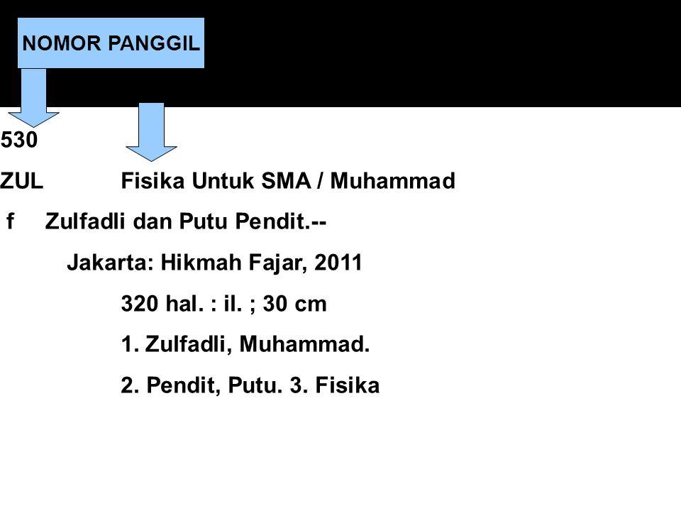 530 ZUL Fisika Untuk SMA / Muhammad f Zulfadli dan Putu Pendit.-- Jakarta: Hikmah Fajar, 2011 320 hal. : il. ; 30 cm 1. Zulfadli, Muhammad. 2. Pendit,
