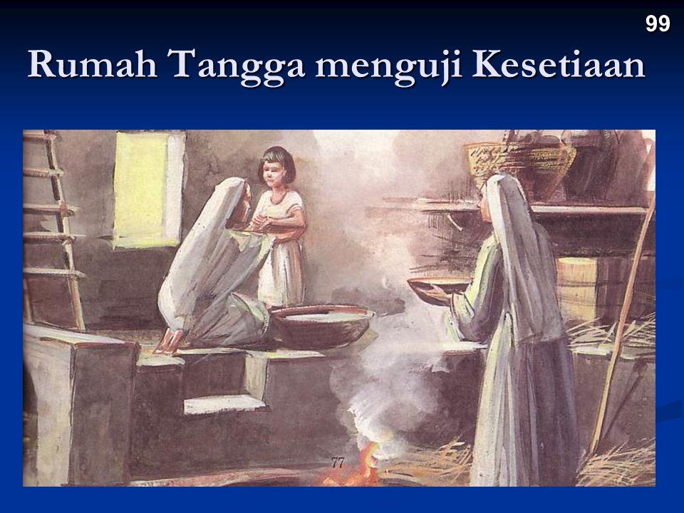 Rumah Tangga menguji Kesetiaan 99