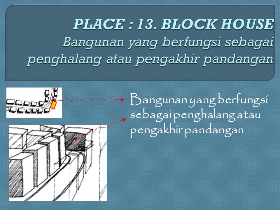 Bangunan yang berfungsi sebagai penghalang atau pengakhir pandangan