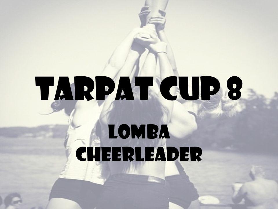 Tarpat cup 8 Lomba cheerleader
