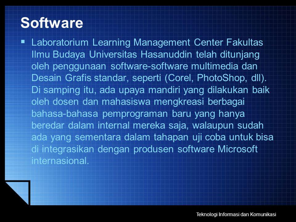 Software  Laboratorium Learning Management Center Fakultas Ilmu Budaya Universitas Hasanuddin telah ditunjang oleh penggunaan software-software multi