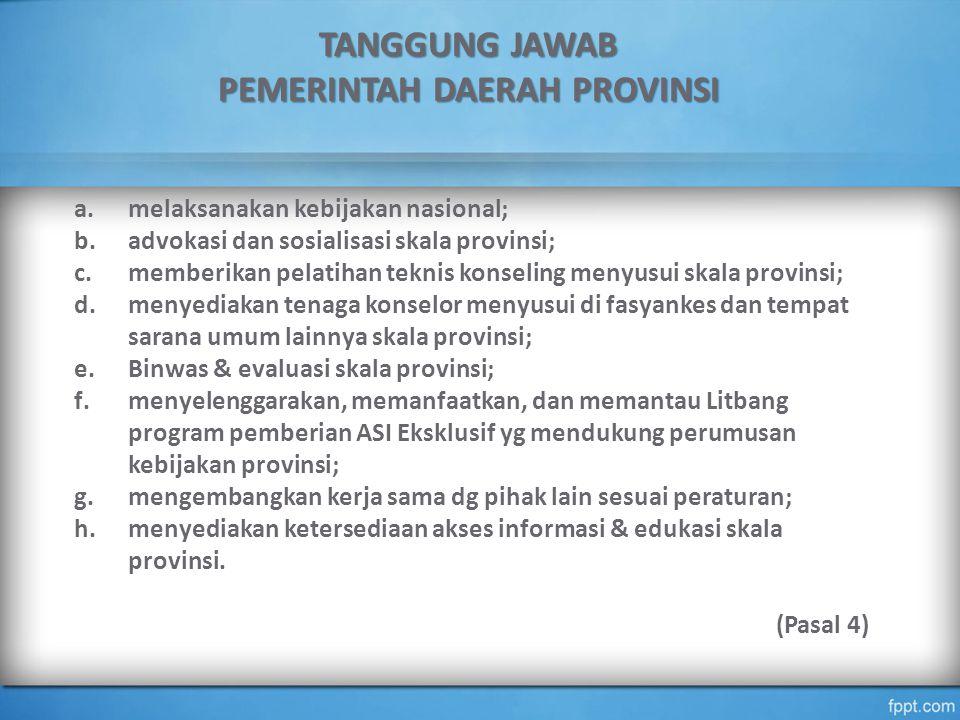 TANGGUNG JAWAB PEMERINTAH DAERAH PROVINSI