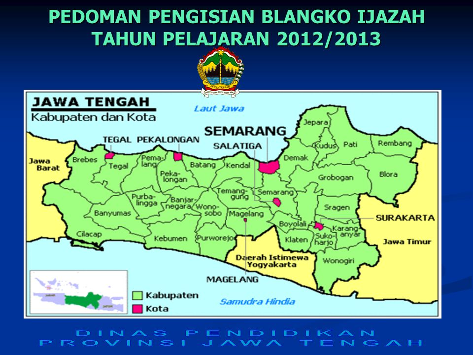 PEDOMAN PENGISIAN BLANGKO IJAZAH TAHUN PELAJARAN 2012/2013