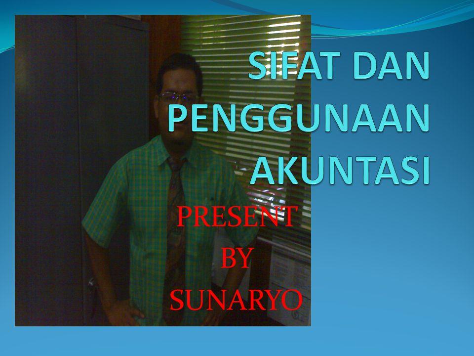 PRESENT BY SUNARYO