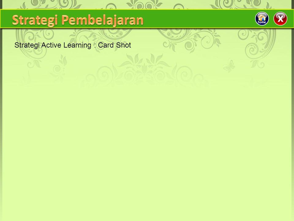 Strategi Active Learning : Card Shot