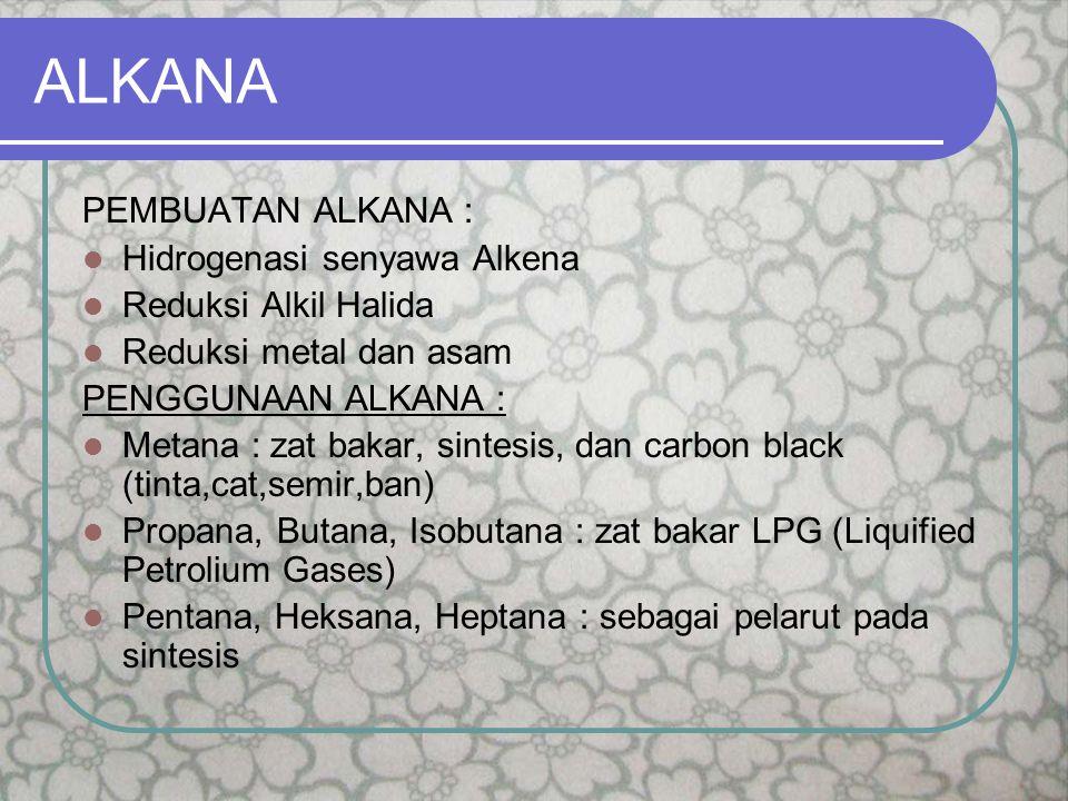 ALKIL HALIDA PEMBUATAN ALKIL HALIDA : Dari alkohol Halogenasi Adisi hidrogen halida dari alkena Adisi halogen dari alkena dan alkuna PENGGUNAAN ALKIL HALIDA : Kloroform (CHCl 3 ) : pelarut untuk lemak, obat bius (dibubuhi etanol, disimpan dalam botol coklat, diisi sampai penuh).