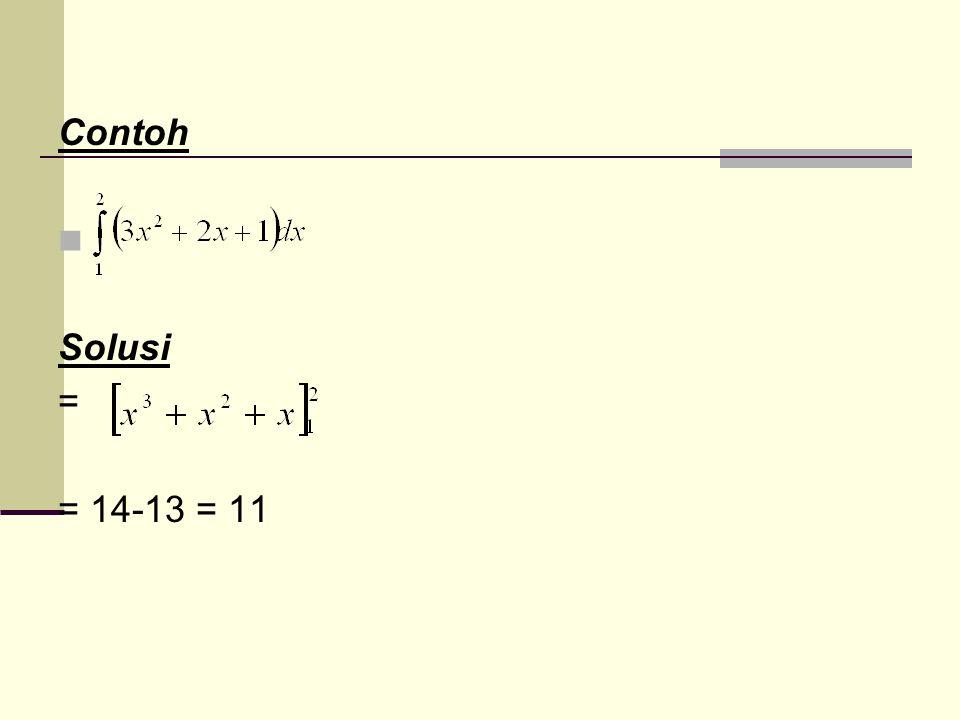Contoh Solusi = = 14-13 = 11