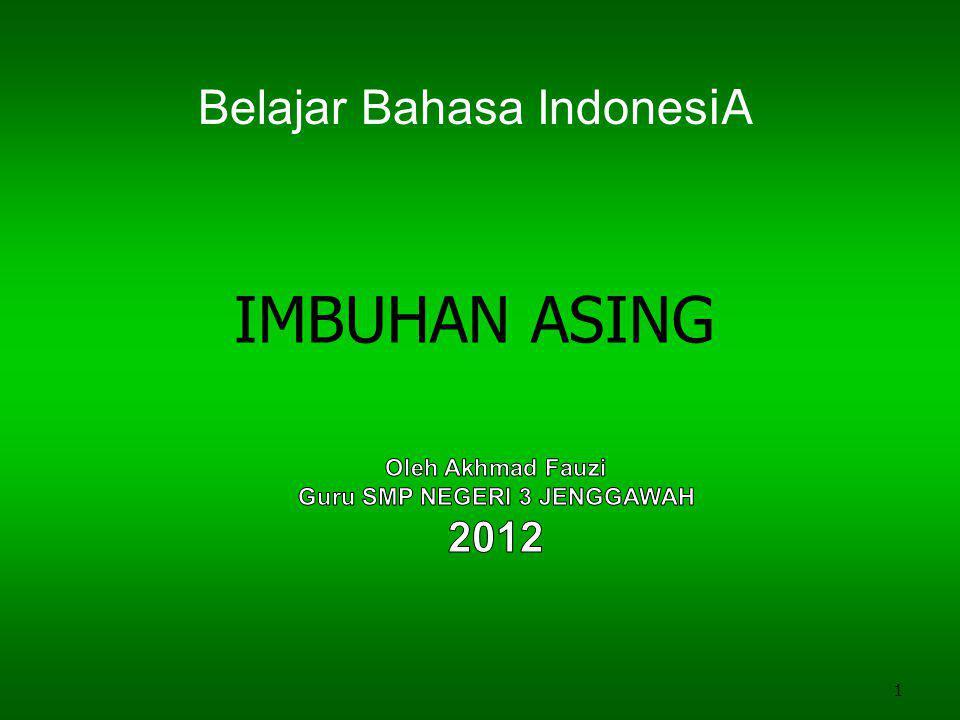 1 IMBUHAN ASING Belajar Bahasa Indones iA