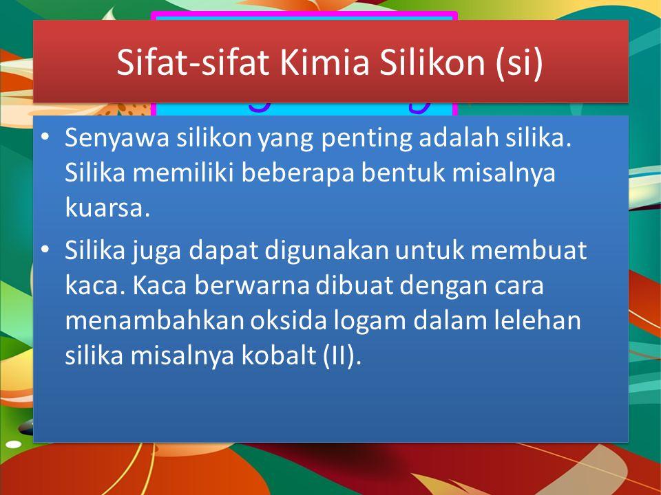 Dragon Fly Sifat-sifat Fisis Silikon (si) SifatSi Jari-jari atom (A)1,17 Energi Ionisasi (kJ mol⁻¹)790 Kelektronegatifan1,8 Bilok tertinggi+4 Rumus Ok