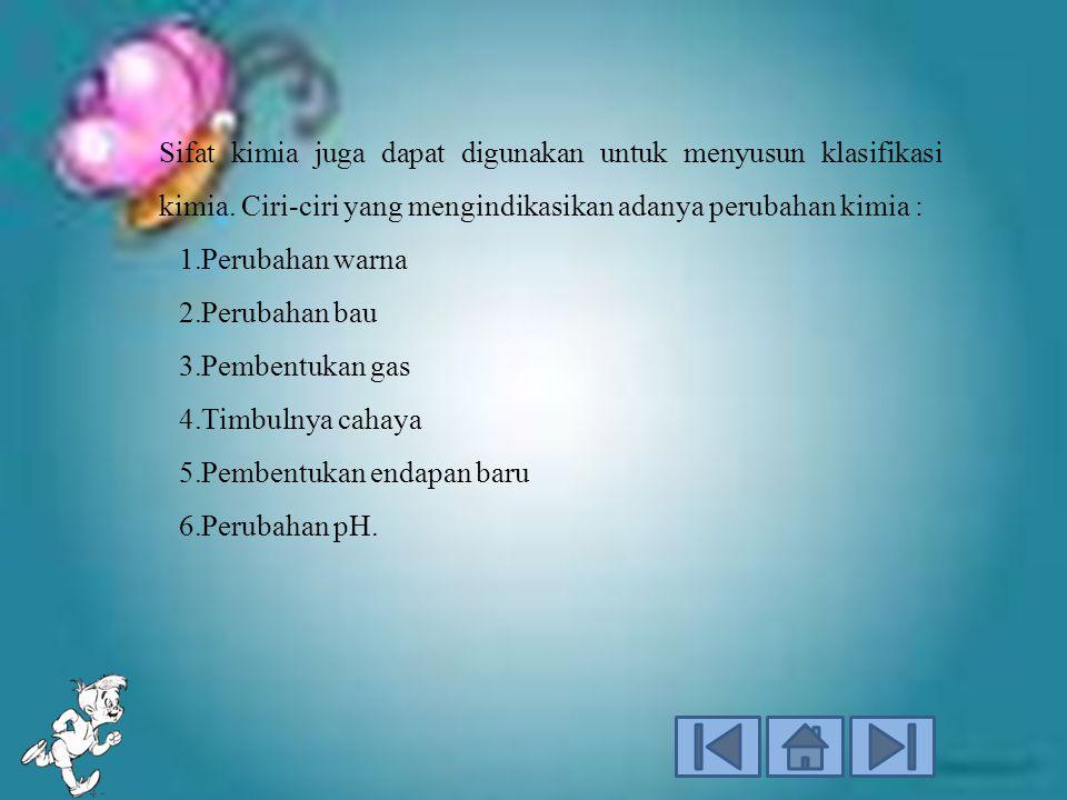 Sifat kimia juga dapat digunakan untuk menyusun klasifikasi kimia.