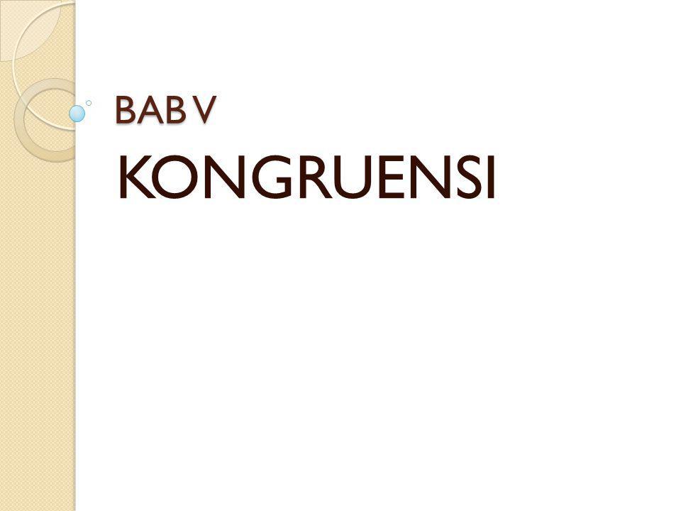 BAB V KONGRUENSI