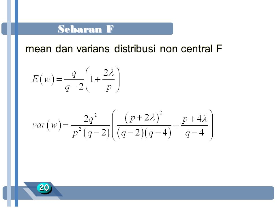 Sebaran F 2020 mean dan varians distribusi non central F