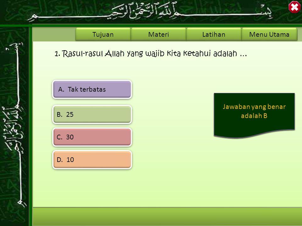 Tujuan Materi Latihan Menu Utama Jawablah Soal Berikut dengan Benar !!! Start Quiz Start Quiz