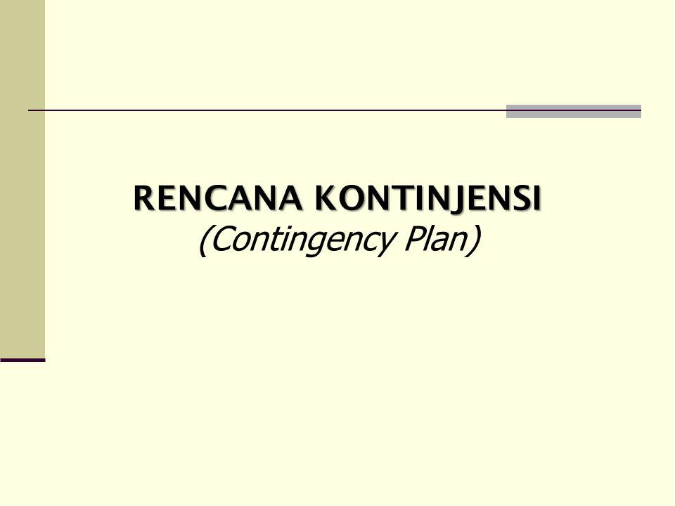RENCANA KONTINJENSI (Contingency Plan)
