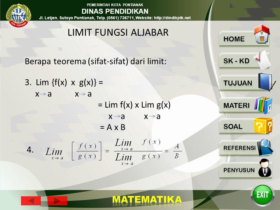 PEMERINTAH KOTA PONTIANAK DINAS PENDIDIKAN Jl. Letjen. Sutoyo Pontianak, Telp. (0561) 736711, Website: http://dindikptk.net 7 Berapa teorema limit: Bi