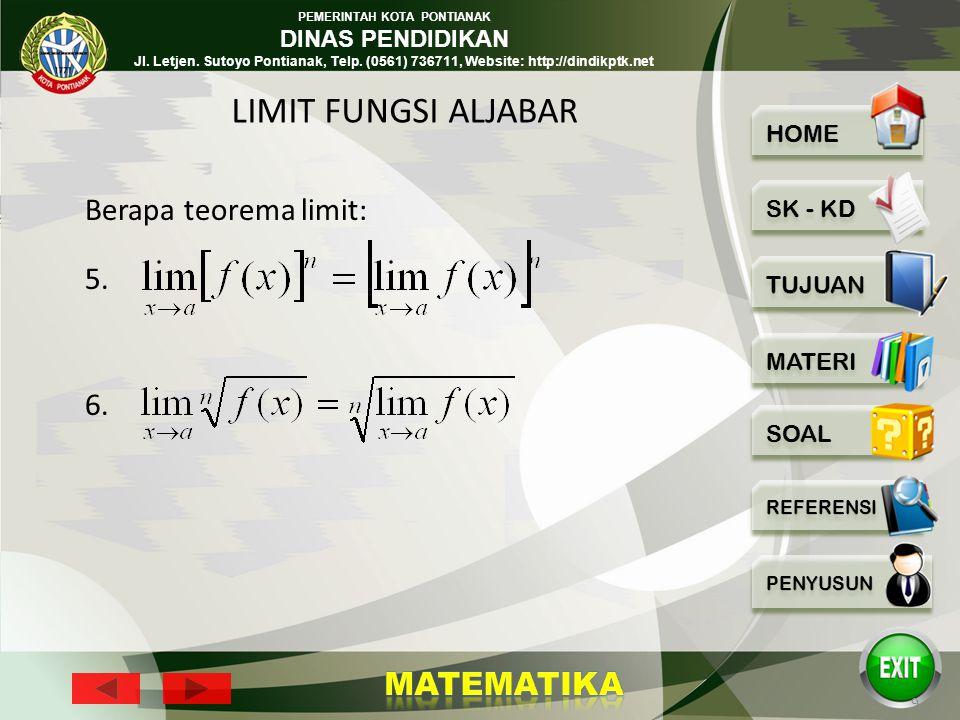 PEMERINTAH KOTA PONTIANAK DINAS PENDIDIKAN Jl. Letjen. Sutoyo Pontianak, Telp. (0561) 736711, Website: http://dindikptk.net 8 Berapa teorema (sifat-si
