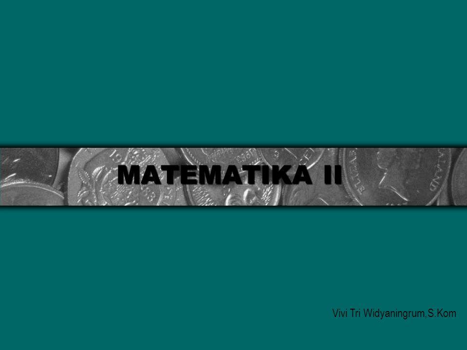 2 Kontrak Kuliah Matematika 2 Deskripsi Mata Kuliah Mata kuliah ini merupakan dasar bagi mahasiswa untuk mempermudah dalam konsep berpikir analitis kalkulus dan kerangka berpikir matematis yang nantinya akan digunakan sebagai dasar engineering dan keteknikan.