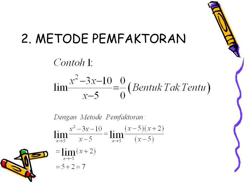 2. METODE PEMFAKTORAN