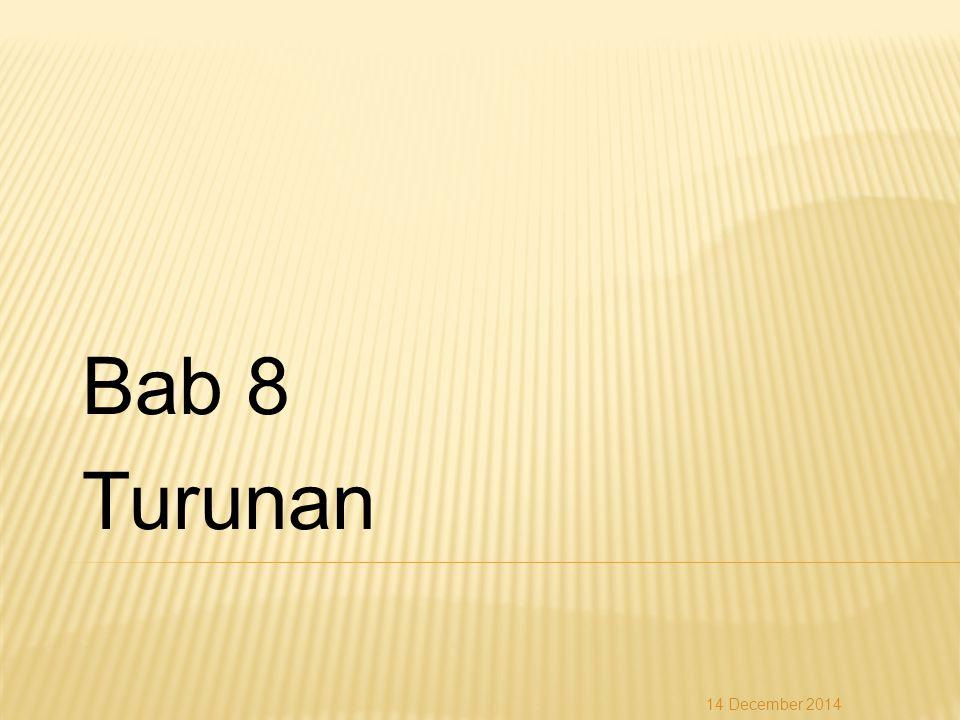 Bab 8 Turunan 14 December 2014