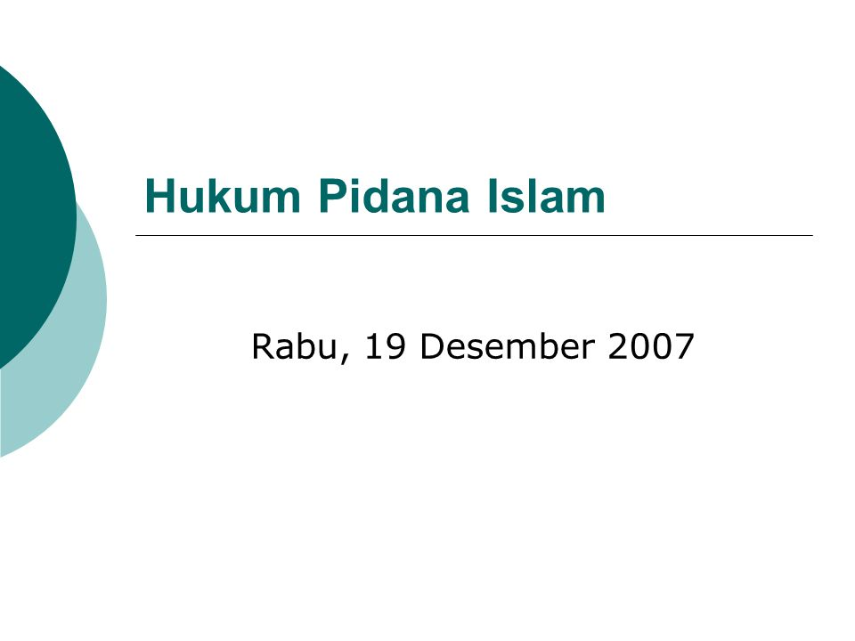 Hukum Pidana Islam Rabu, 19 Desember 2007
