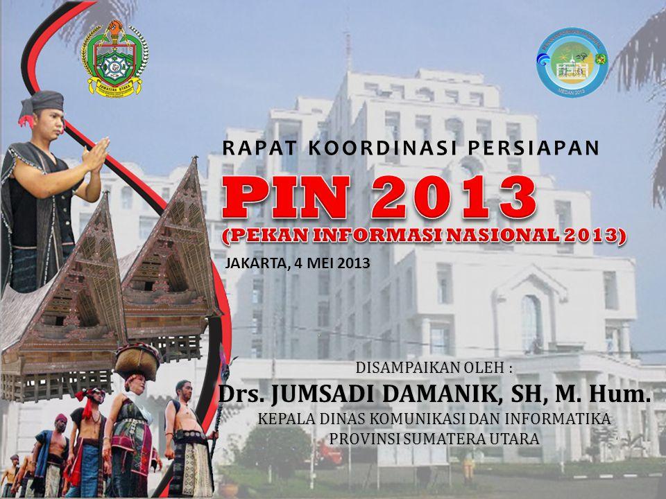 JAKARTA, 4 MEI 2013 RAPAT KOORDINASI PERSIAPAN