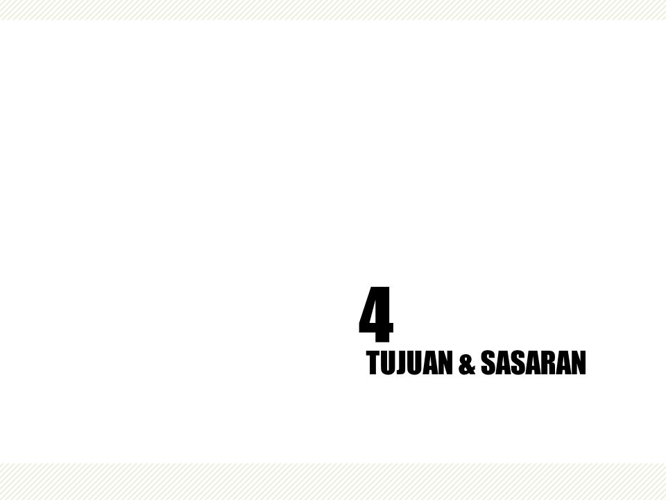 TUJUAN & SASARAN 4