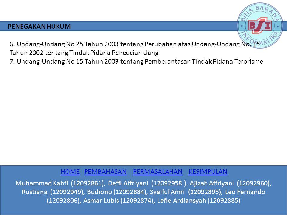 6.Undang-Undang No 25 Tahun 2003 tentang Perubahan atas Undang-Undang No.